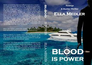 Blood is Power. Ella Medler. draft cover