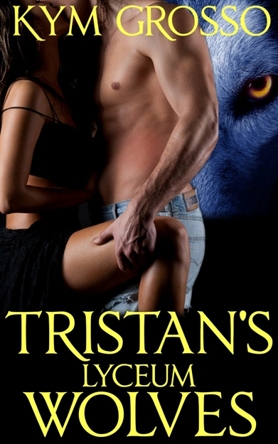 tristans-lyceum-wolves-cover-kymgrosso