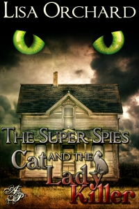 The Super Spies and the Cat Lady Killer 500x750