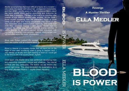 Blood is Power. Ella Medler. draft cover